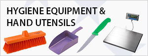 Hygiene Equipment & Hand Utensils